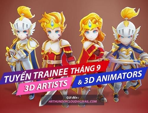 CHƯƠNG TRÌNH TUYỂN TRAINEE 3D ARTIST & 3D ANIMATOR
